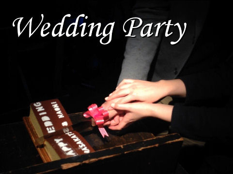結婚パーティー承ります!